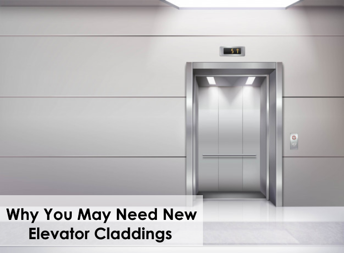 Why You May Need New Elevator Cladding