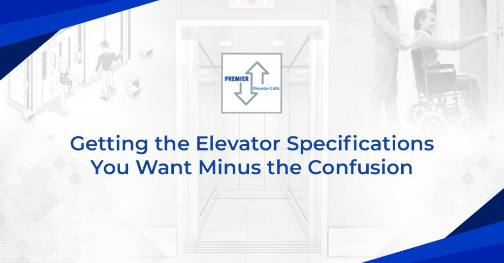 How to Choose the Right Elevator Specifications for your Building