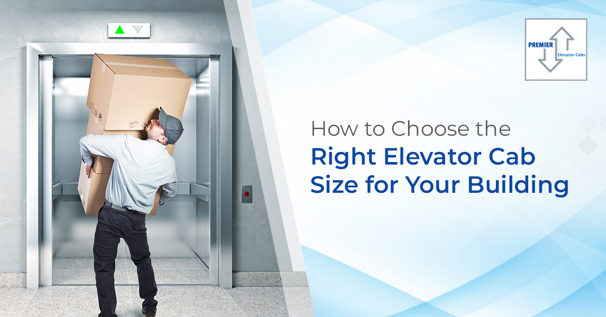 How to Choose the Right Elevator Cab Size for Your Building
