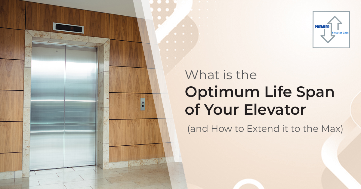 What is the Optimum Life Span of Your Elevator (and How to Extend it to the Max)