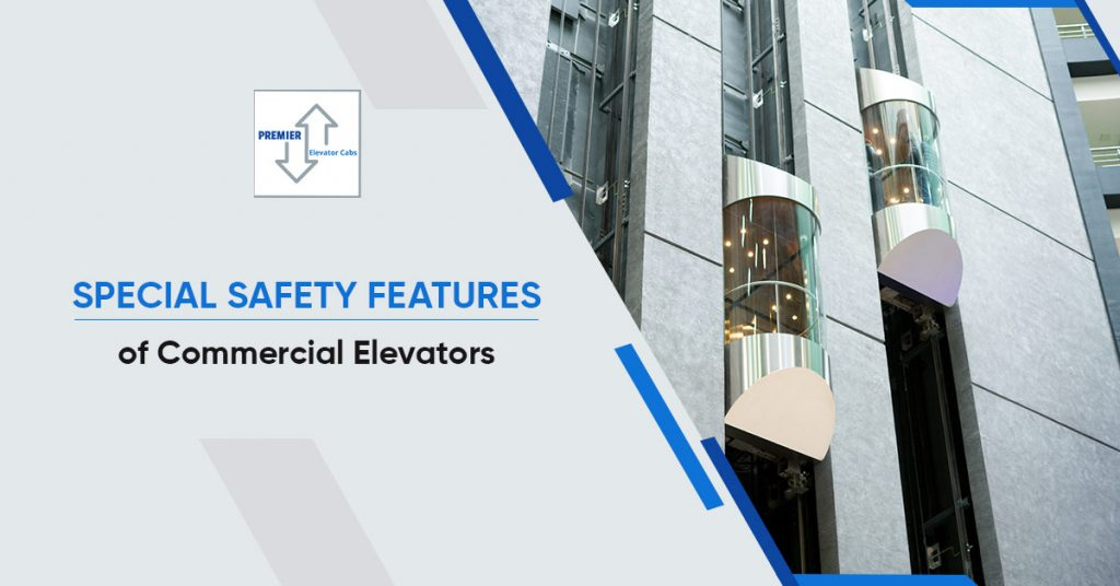 Special Safety Features of Commercial Elevators