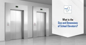 What is the Size and Dimensions of School Elevators?